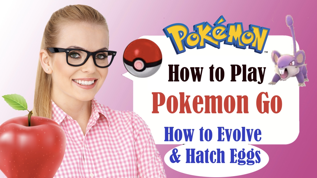 How to Evolve and Hatch eggs in POKÉMON GO – Trainer Tips