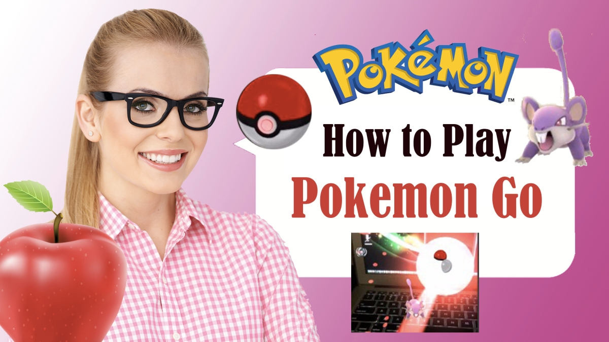 How to Play Pokémon Go for the First Time